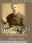 Write It Right- A Little Blacklist Of Literary Faults (Mobi Classics)