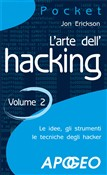 L'arte dell'hacking - volume 2