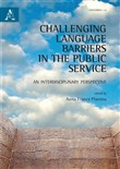 Challenging language barriers in the public service. An interdisciplinary perspective