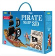 The Legendary Adventures of Pirates. 3D Pirate Ship. Ediz. a colori. Con Giocattolo