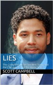 Lies: The Complete Jussie Smollett Story and the Chicago Arm of the Deep State