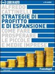 Strategie di profitto e di espansione. Come fare prosperare le piccole e medie imprese. Audiolibro. 2 CD Audio