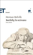 Bartleby lo scrivano / Bartleby, the Scrivener (Einaudi)