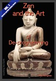 Zen and the Art of De-programming (Vol.1, Lipstick and War Crimes Series)