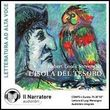 L'isola del tesoro. Audiolibro. CD Audio formato MP3. Ediz. integrale