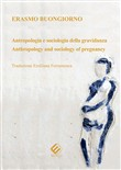 Antropologia e sociologia della gravidanza-Anthropology and sociology of pregnancy. Ediz. bilingue