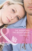The Sheikh and the Bought Bride (Mills & Boon Cherish)