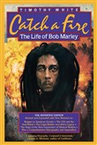 catch a fire: the life of...