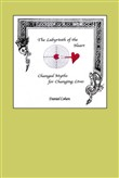 The Labyrinth of the Heart: Changed Myths for Changing Lives