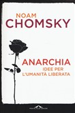 Anarchia. Saggi e interventi (1969-2015)