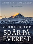 Verdens top. 50 år på Everest