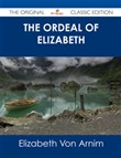 The Ordeal of Elizabeth - The Original Classic Edition
