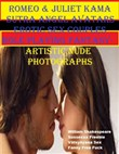 Romeo & Juliet Kama Sutra Angel Avatars Erotic Sex Couples Role Playing Fantasy- Artistic Nude Photographs