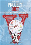 Project diet. Tutte le diete del mondo in un unico libro. Vol. 1