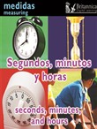 Segundos, minutos y horas (Seconds, Minutes, and Hours:Measuring)
