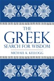 the greek search for wisd...