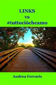 Links vs #tuttociòcheamo