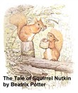 The Tale of Squirrel Nutkin, Illustrated