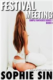 Festival Meeting (Simple Fantasies Series 7, Book 4)