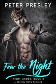 Fear the Night: A Bad Boy Mafia Romance