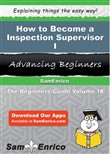 How to Become a Inspection Supervisor I