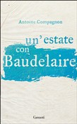 Un'estate con Baudelaire