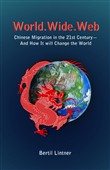 World.Wide.Web: Chinese Migration in the 21st Century—And How It Will Change the World