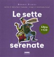 Le sette serenate. Con CD Audio