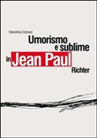 Umorismo e sublime in Jean Paul Richter