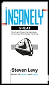 insanely great: the life ...