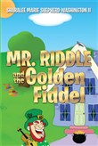 mr. riddle and the golden...