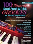 100 Ultimate Soul, Funk and R&B Grooves for Piano/Keyboards