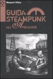 Guida steampunk all'apocalisse