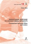 Operational response to Hazmat/CBRNe incidents. Comparison between Milan and Lisbon