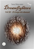 Dreamfighers - Vol III