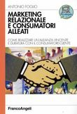 Marketing relazionale e consumatori alleati