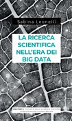 La ricerca scientifica nell'era dei big data