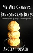 My WeeGranny's Bannocks and Bakes