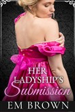 Her Ladyship's Submission