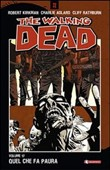 Quel che fa paura. The walking dead Vol. 17