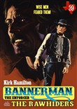 Bannerman the Enforcer 39: The Rawhiders
