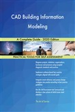CAD Building Information Modeling A Complete Guide - 2020 Edition