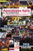 Apocalypse Italia. Il cinema post-atomico italiano