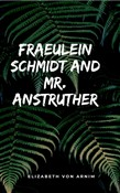fraeulein schmidt and mr....