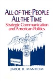 All of the People, All of the Time: Strategic Communication and American Politics