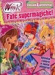 Fate supermagiche. Winx club