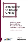 Le fiduciarie nel private banking
