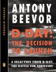 D-Day: The Decision to Launch