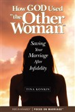 "How God Used ""the Other Woman"""
