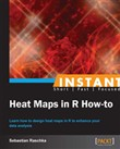instant heat maps in r: h...